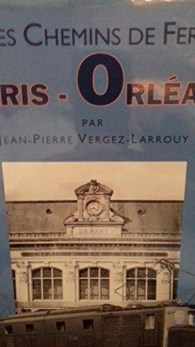 Chemins de Fer Paris-Orleans par Vergez-Larrouy Jean-Pierre