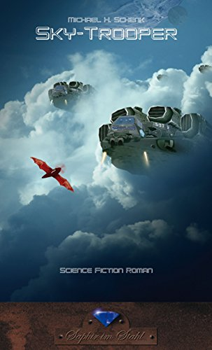 Sky-Troopers: Science Fiction Roman -