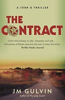 The Contract: A John Q Thriller (A John Q mystery Book 2) by [Gulvin, JM]