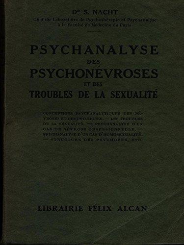 PSYCHANALYSE DES PSYCHONEVROSES ET DES TROUBLES DE LA SEXUALITE