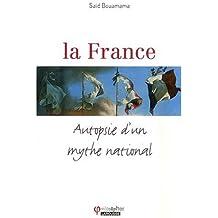 La France : Autopsie d'un mythe national