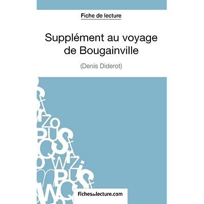 Supplément au voyage de Bougainville de Diderot (Fiche de lecture): Analyse Complète De L'oeuvre
