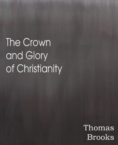 The Crown and Glory of Christianity