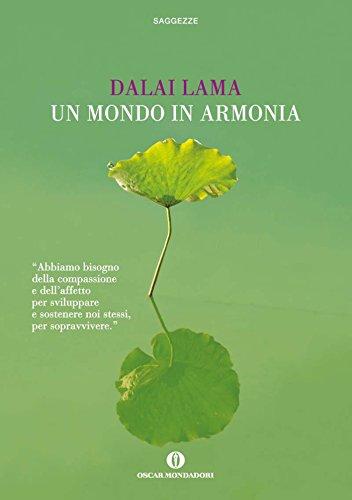 Un Mondo In Armonia Oscar Saggezze Dalai Lama Pdf Beauhoufoumo