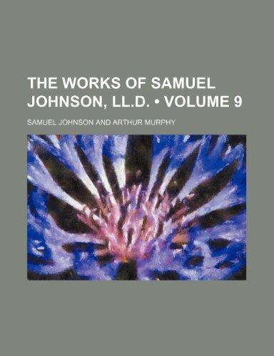 The Works of Samuel Johnson, Ll.d. (Volume 9)