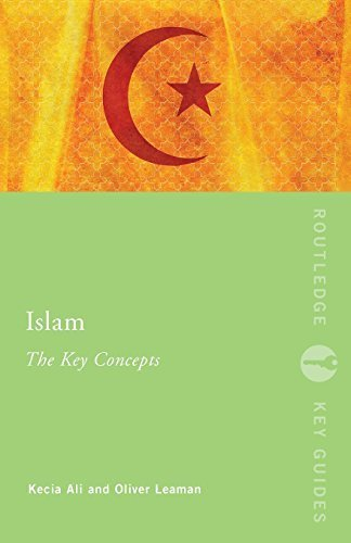 Islam: The Key Concepts (Routledge Key Guides) by Kecia Ali (2007-12-14)