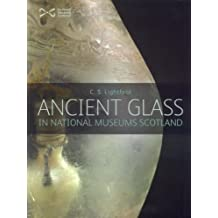 Ancient Glass by C. S. Lightfoot (2007-03-23)