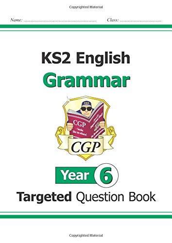KS2 English Targeted Question Book: Grammar - Year 6