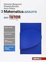 Matematica.azzurro. Con tutor. Con e-book. Con espansione online. Per le Scuole superiori: 3