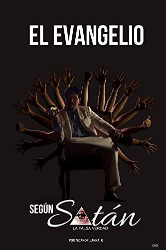 EL EVANGELIO SEGUN SATAN: LA FALSA VERDAD