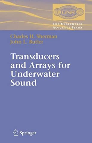 Transducers and Arrays for Underwater Sound (The Underwater Acoustics Series)