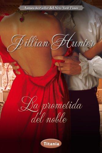 La Prometida Del Noble (Romantica)