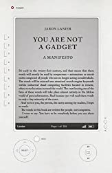 You Are Not A Gadget: A Manifesto by Jaron Lanier (2010-01-28)