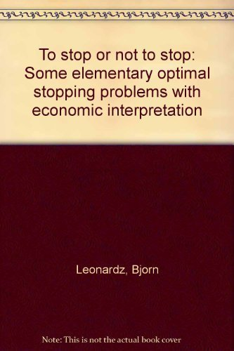 To stop or not to stop: Some elementary optimal stopping problems with economic interpretation