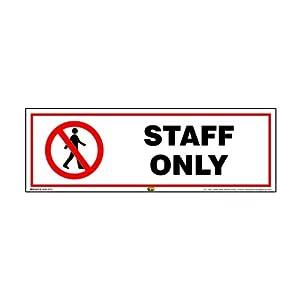 Mr. Safe Staff Only Sign PVC Sticker 12 Inch X 4 Inch