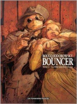 Bouncer, tome 2 : La Pitie des Bourreaux de Boucq,Alexandro Jodorowsky ( 19 juin 2002 )