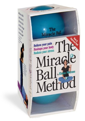The Miracle Ball Method: Relieve Your Pain, Reshape Your Body, Reduce Your Stress - Gesundheit Stress-bälle