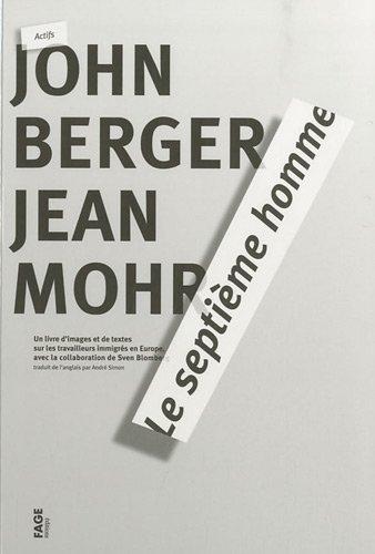 le-septieme-homme-un-livre-dimages-et-de-textes-sur-les-travailleurs-immigres-en-europe