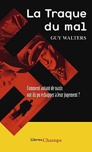 La Traque du mal par Guy Walters