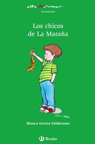 Los chicos de La Maraña (Castellano - A Partir De 10 Años - Altamar)