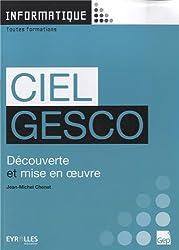 Ciel Gesco : Découverte et mise en oeuvre