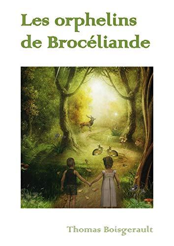 Couverture du livre Les orphelins de Brocéliande
