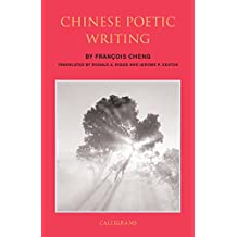 Chinese Poetic Writing