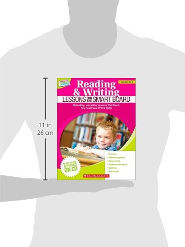 Reading & Writing Lessons for the Smart Board (Grades K-1): Motivating, Interactive Lessons That Teach Key Reading & Writing Skills (Teaching Resources)