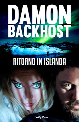 Ritorno in Islanda: Damon Backhost