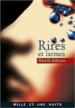 Rires et larmes de Khalil Gibran