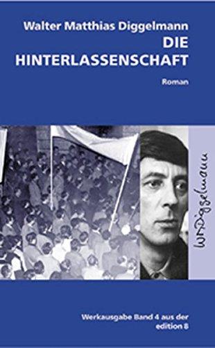 Die Hinterlassenschaft: Roman (Werkausgabe)
