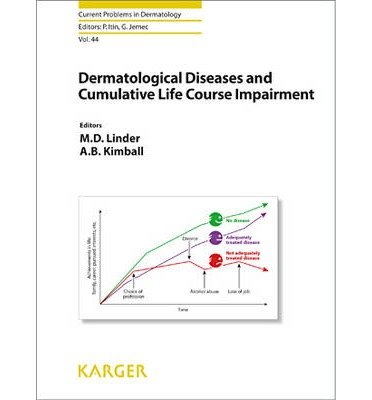 [( Dermatological Diseases and Cumulative Life Course Impairment )] [by: M. Dennis Linder] [May-2013]