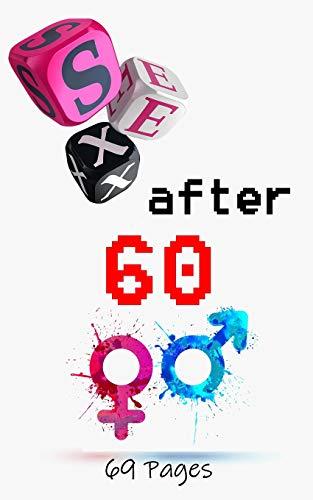 Sex After 60: Blank Gag Book, Sex Books, After Book, Sex Gag, Gag Sex Gifts (Amazon Geburtsstein Halskette)