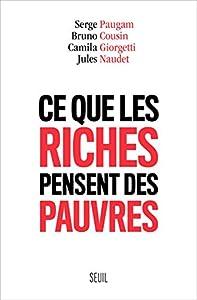 """Afficher """"Ce que les riches pensent des pauvres"""""""