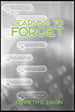 Learning To Forget (English Edition)