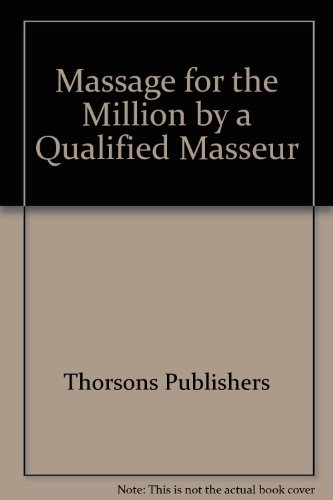 Massage for the Million by a Qualified Masseur