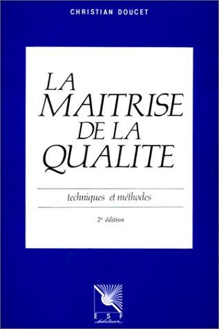 La maîtrise de la qualité par Christian Doucet