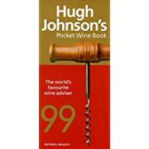 Hugh Johnson's Pocket Wine Book 1999