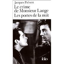 """Le Crime de Monsieur Lange, suivi de """"Les portes de la nuit"""""""