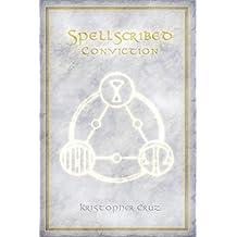 Spellscribed: Conviction (English Edition)
