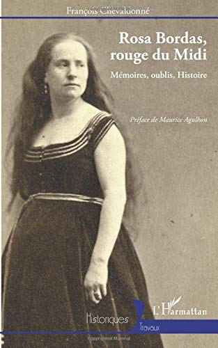 Rosa Bordas Rouge du Midi Memoires Oublis Histoire par François Chevaldonné