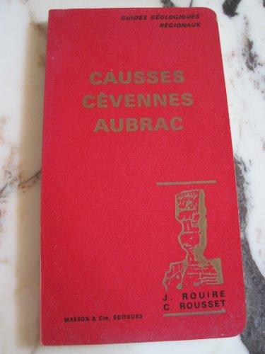 Causses, Cévennes, Aubrac-Guides géologiques régionaux