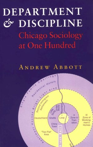 Department and Discipline: Chicago Sociology at One Hundred