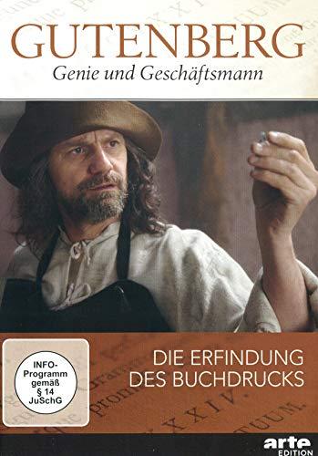 Gutenberg - Genie und Geschäftsmann - Die Erfindung des Buchdrucks