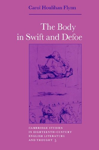 The Body in Swift and Defoe (Cambridge Studies in Eighteenth-Century English Literature and Thought)