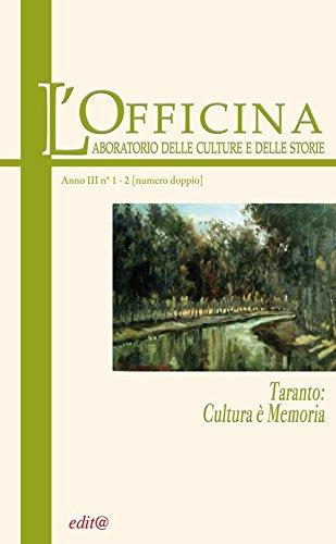 L'Officina. Laboratorio delle Culture e delle Storie. Rivista di lettere, arti e attualit� cultural