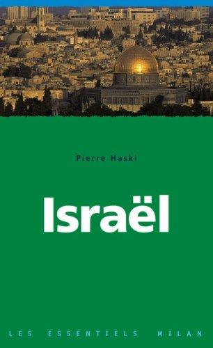 Israël : Une histoire mouvementée
