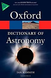 A Dictionary of Astronomy (Oxford Paperback Reference) by Ridpath. Ian ( 2012 ) Paperback