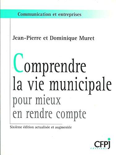 Comprendre la vie municipale par Muret