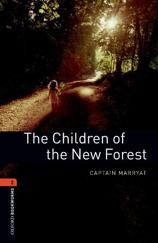 Oxford Bookworms Library: Oxford Bookworms 2. The Children of the New Forest MP3 Pack por Captain Marryat